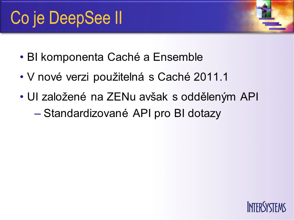 Co je DeepSee II BI komponenta Caché a Ensemble