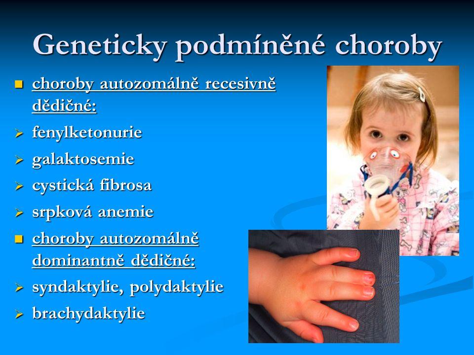 Geneticky podmíněné choroby