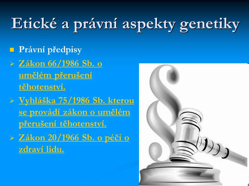 Etické a právní aspekty genetiky