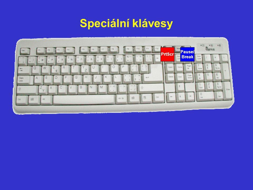 Speciální klávesy PrtScr Pause/ Break