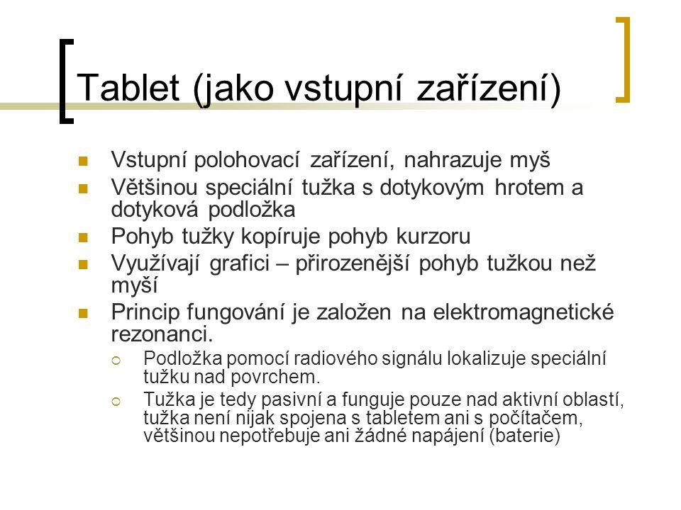 Tablet (jako vstupní zařízení)