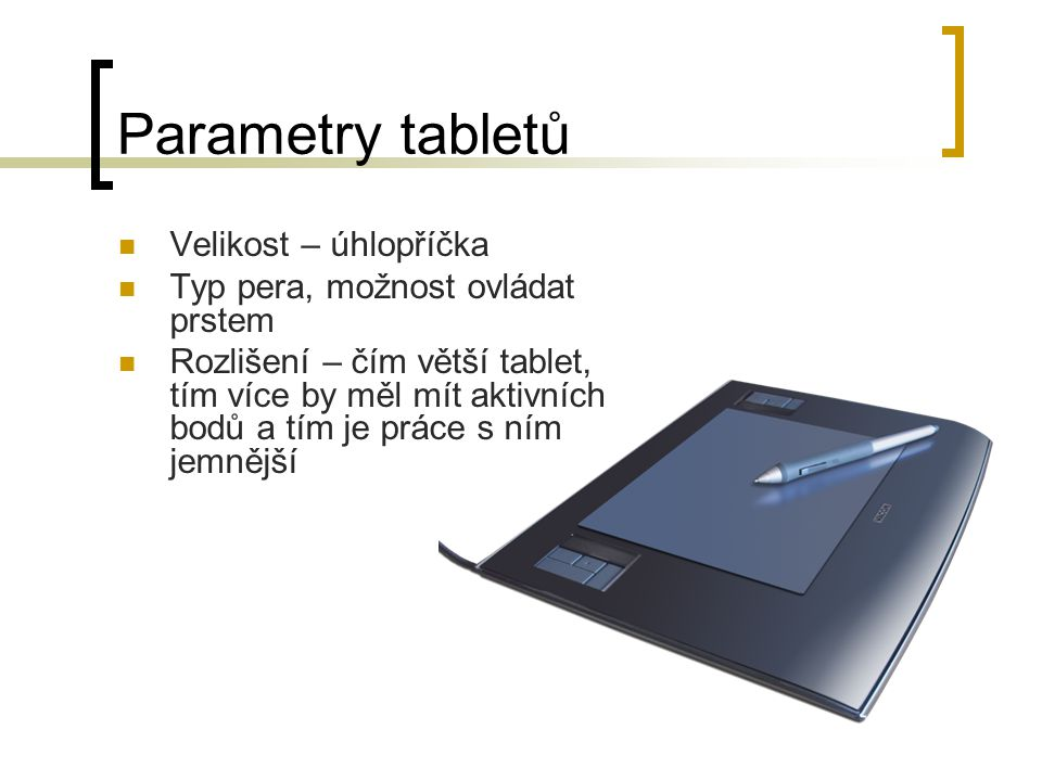 Parametry tabletů Velikost – úhlopříčka