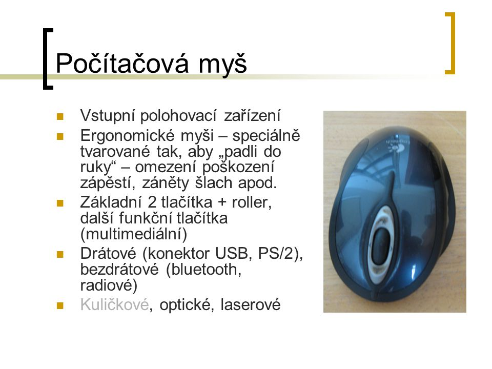 Počítačová myš Vstupní polohovací zařízení