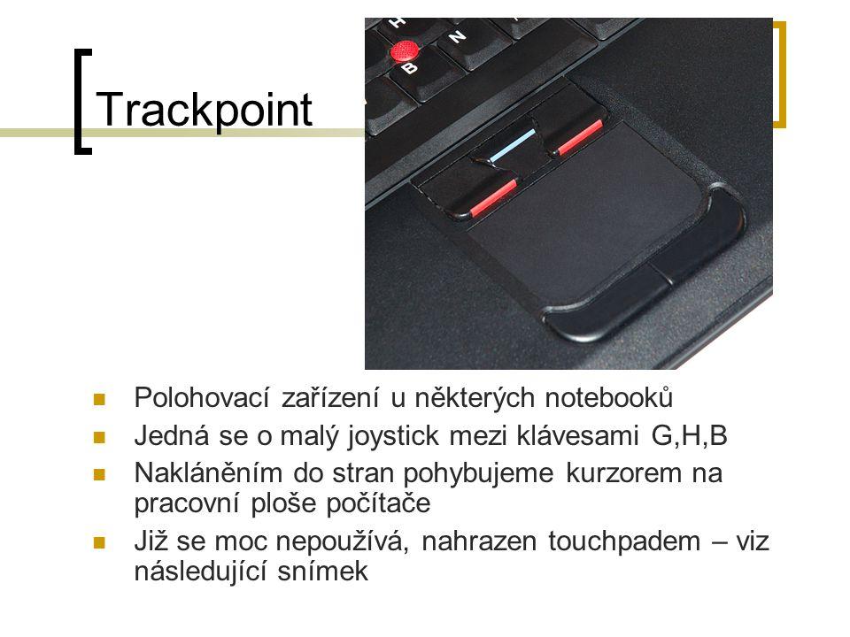 Trackpoint Polohovací zařízení u některých notebooků