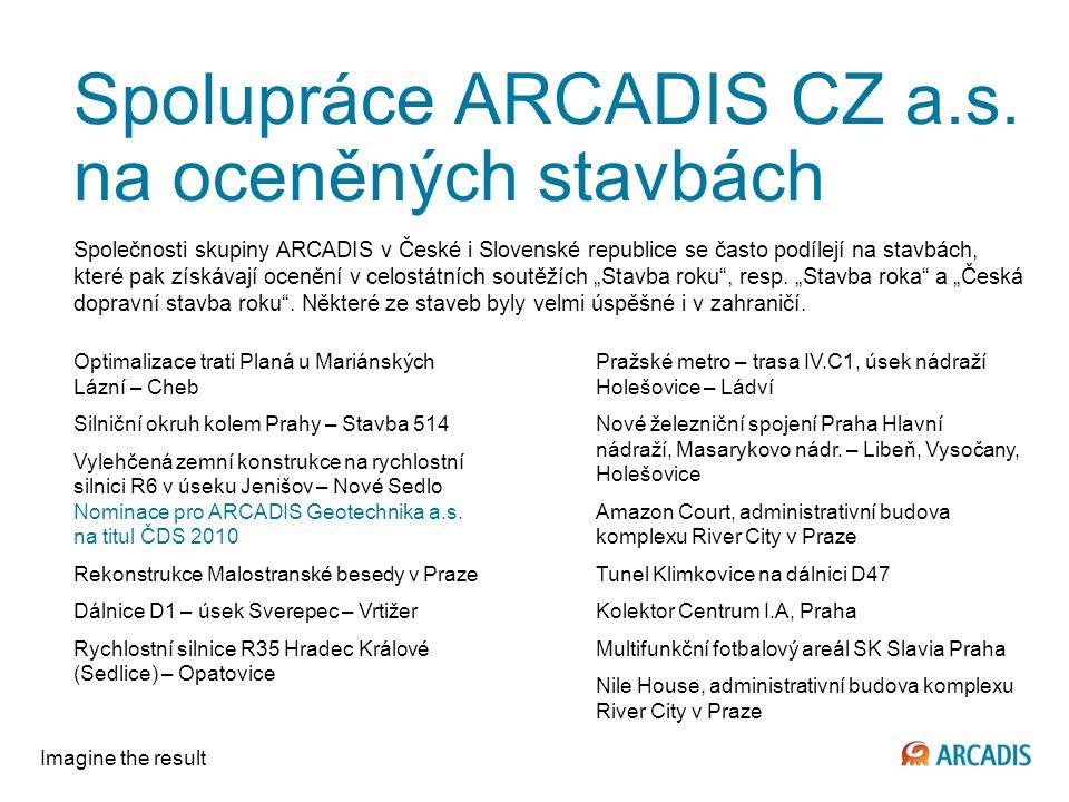 Spolupráce ARCADIS CZ a.s. na oceněných stavbách