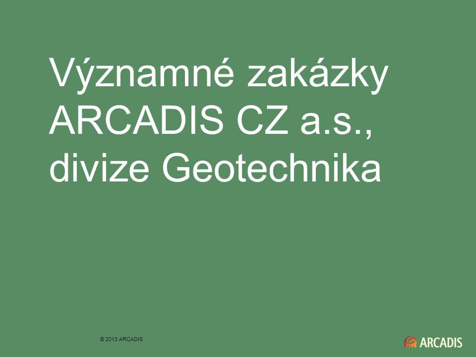 Významné zakázky ARCADIS CZ a.s., divize Geotechnika