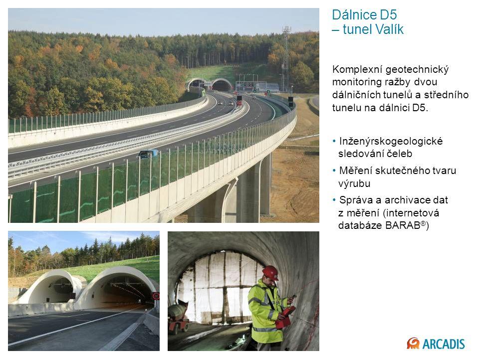 Dálnice D5 – tunel Valík Komplexní geotechnický monitoring ražby dvou dálničních tunelů a středního tunelu na dálnici D5.