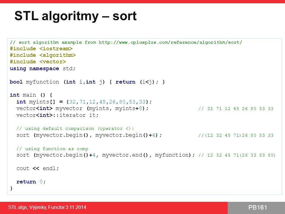 STL algoritmy – sort #include <iostream>