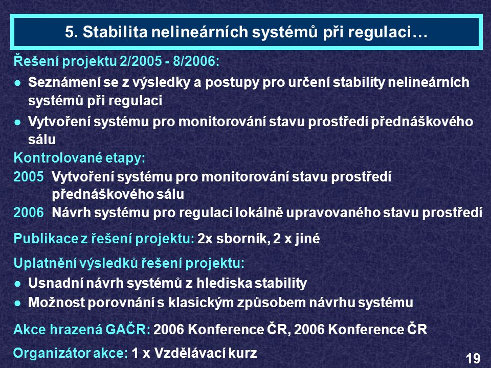 5. Stabilita nelineárních systémů při regulaci…