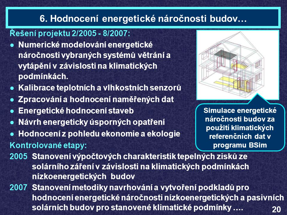 6. Hodnocení energetické náročnosti budov…