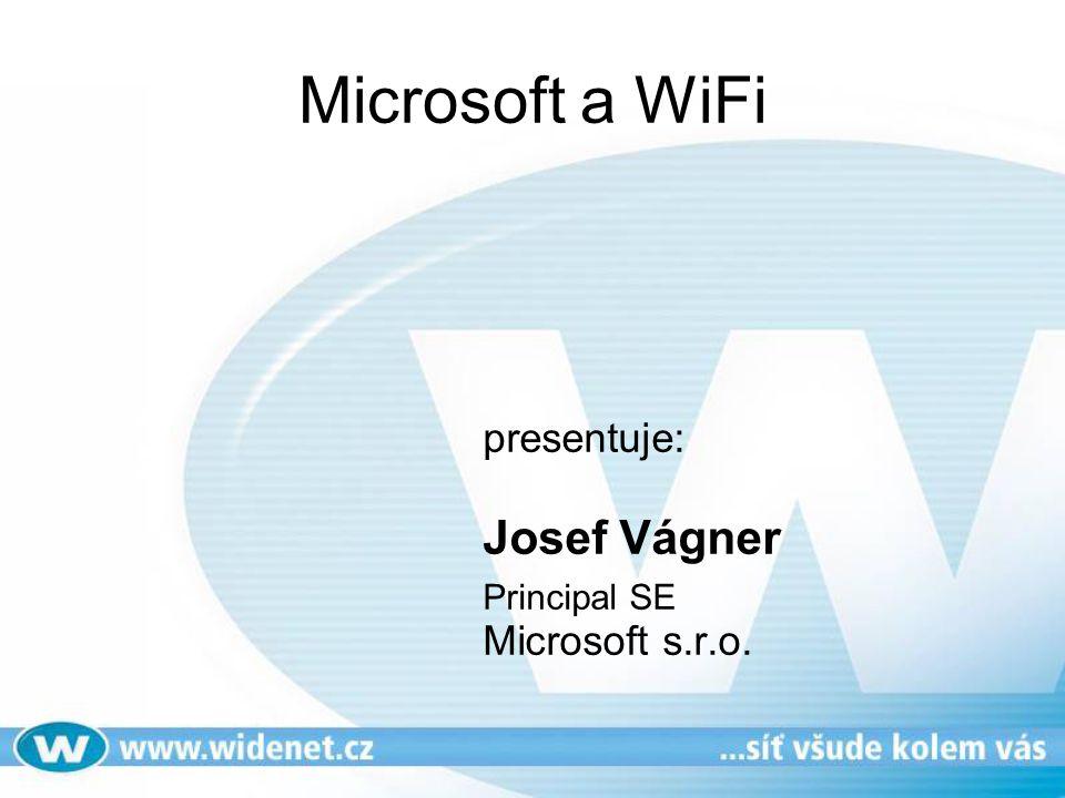 Microsoft a WiFi presentuje: Josef Vágner