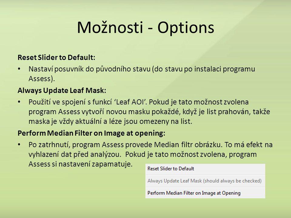 Možnosti - Options Reset Slider to Default: