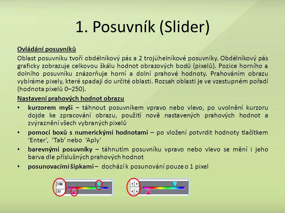 1. Posuvník (Slider) Ovládání posuvníků