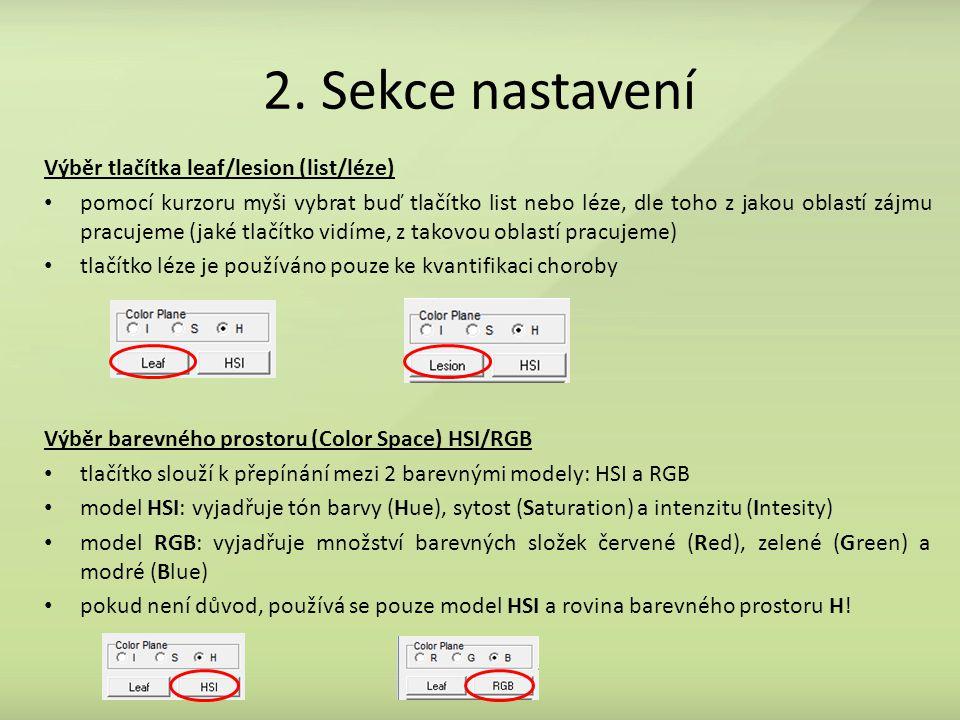 2. Sekce nastavení Výběr tlačítka leaf/lesion (list/léze)