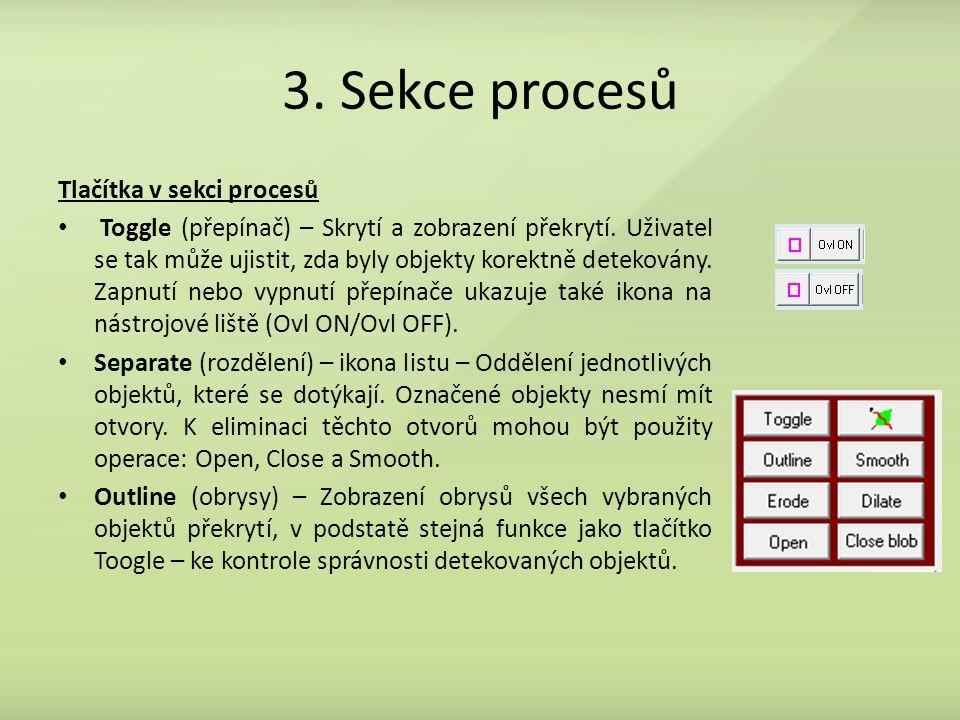 3. Sekce procesů Tlačítka v sekci procesů