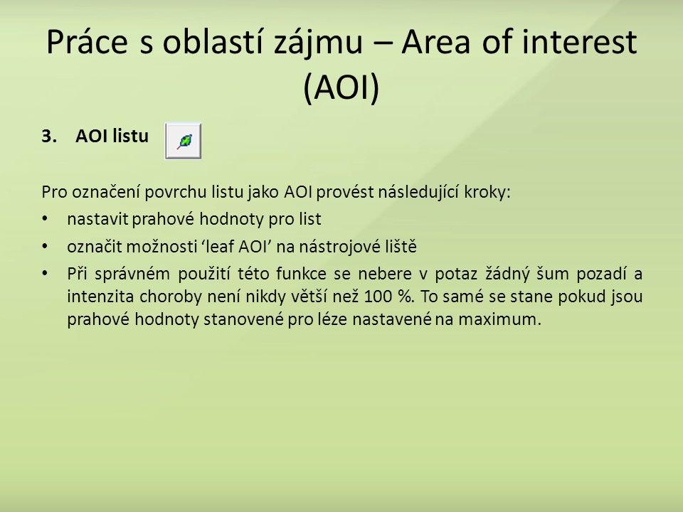 Práce s oblastí zájmu – Area of interest (AOI)