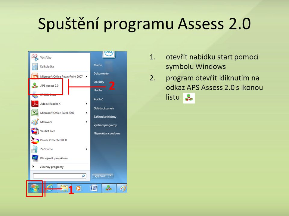 Spuštění programu Assess 2.0