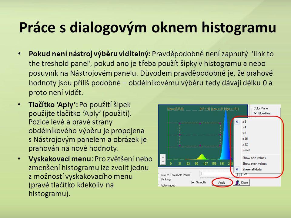 Práce s dialogovým oknem histogramu