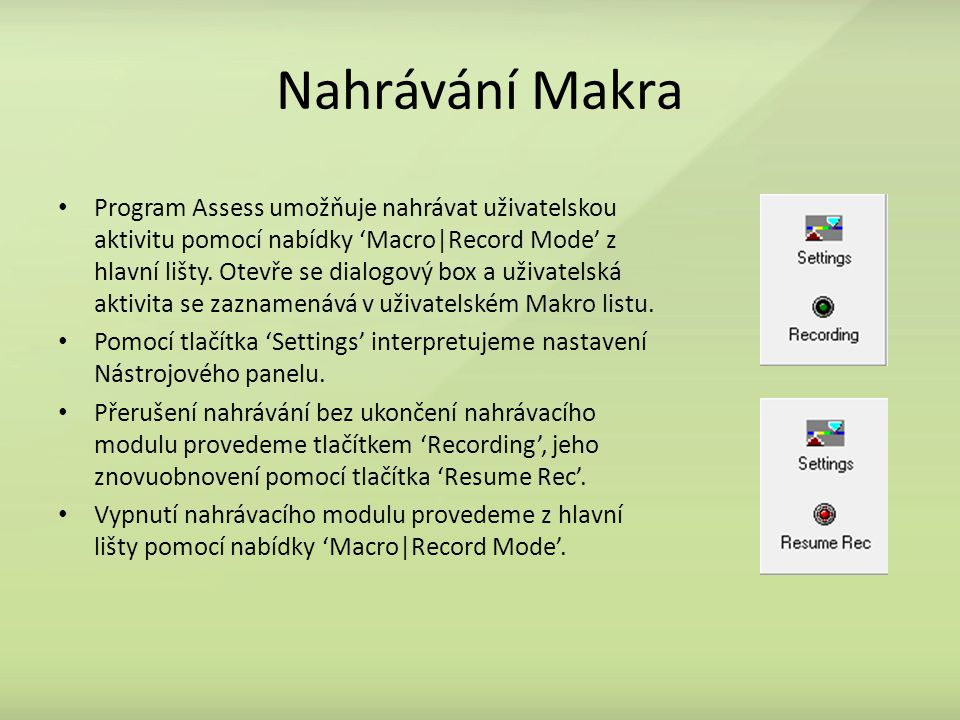 Nahrávání Makra