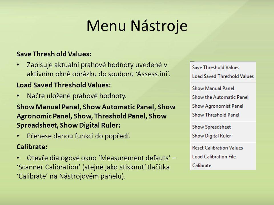 Menu Nástroje Save Thresh old Values: