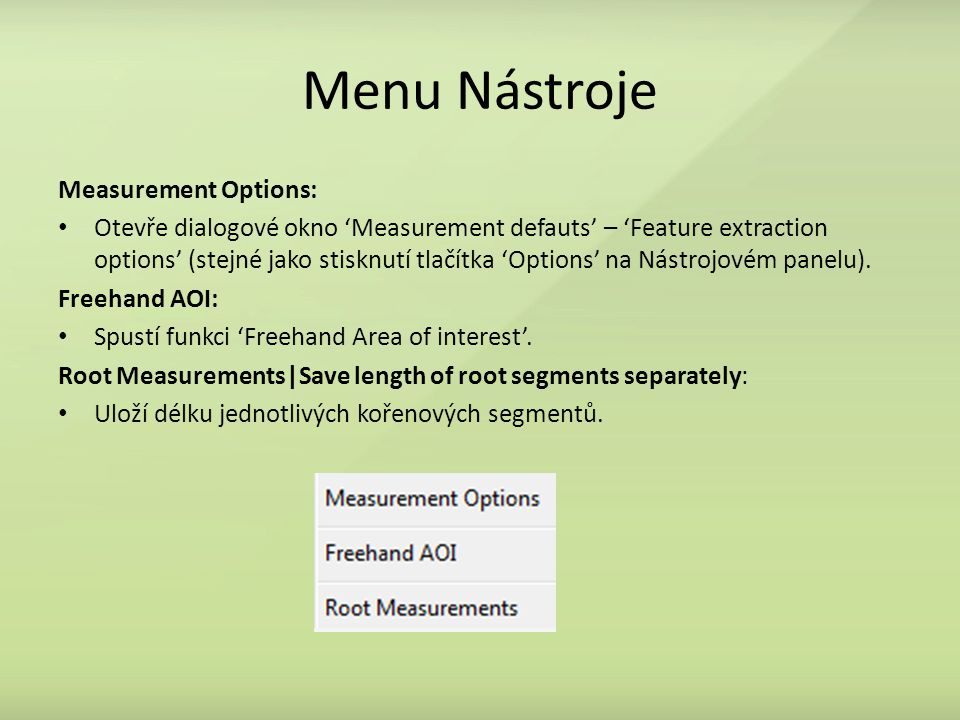 Menu Nástroje Measurement Options: