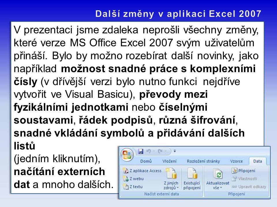 Další změny v aplikaci Excel 2007
