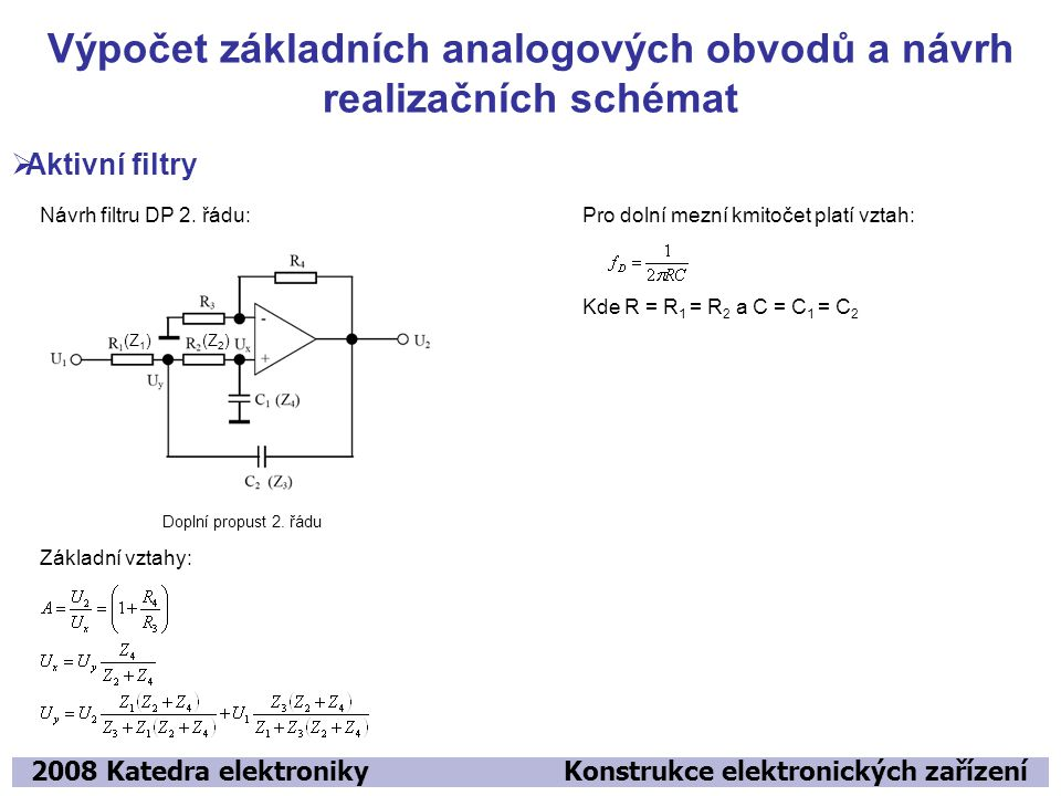Výpočet základních analogových obvodů a návrh realizačních schémat