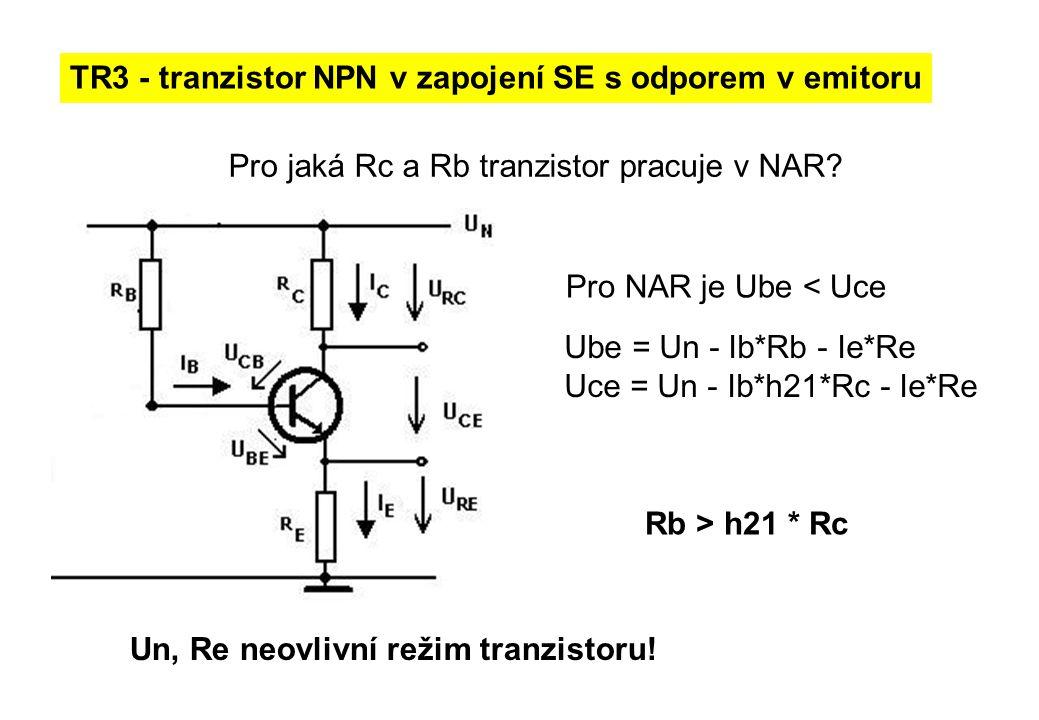 TR3 - tranzistor NPN v zapojení SE s odporem v emitoru
