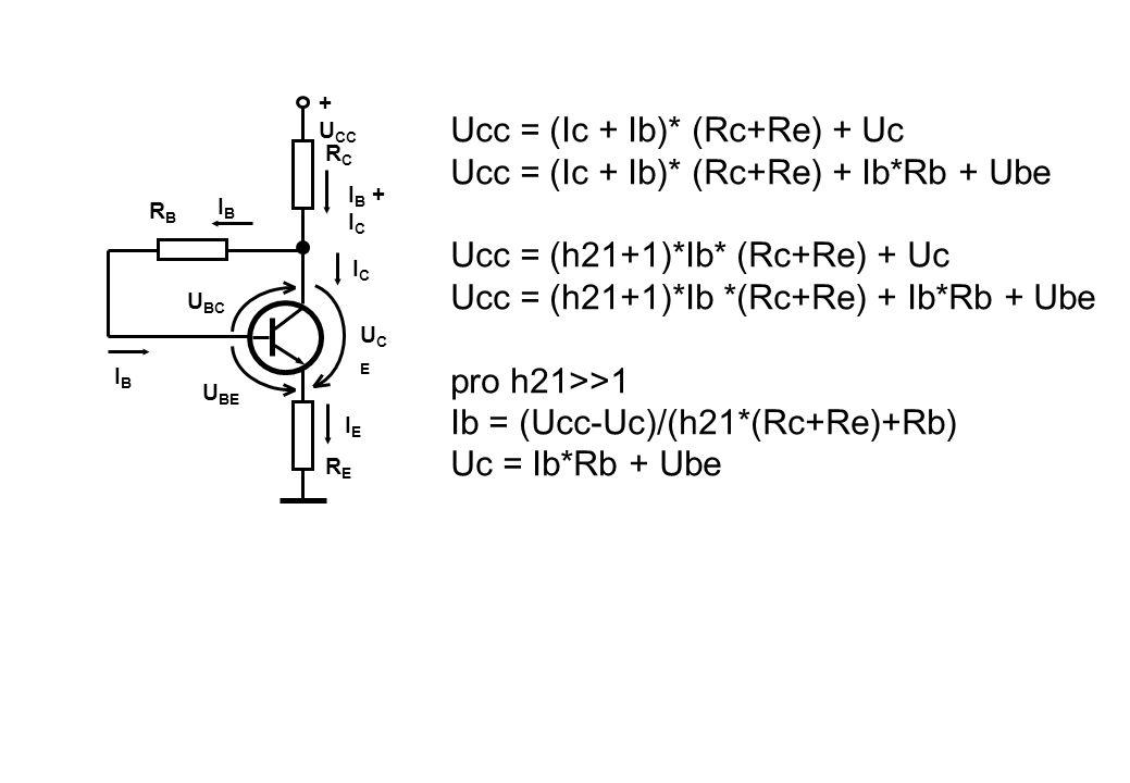 Ucc = (Ic + Ib)* (Rc+Re) + Uc Ucc = (Ic + Ib)* (Rc+Re) + Ib*Rb + Ube