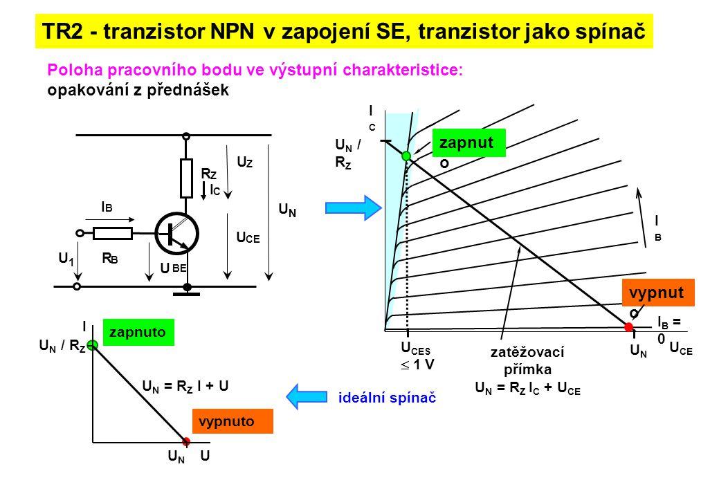 TR2 - tranzistor NPN v zapojení SE, tranzistor jako spínač