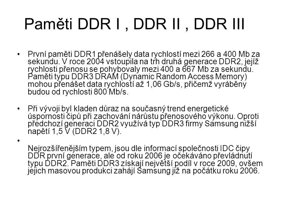 Paměti DDR I , DDR II , DDR III