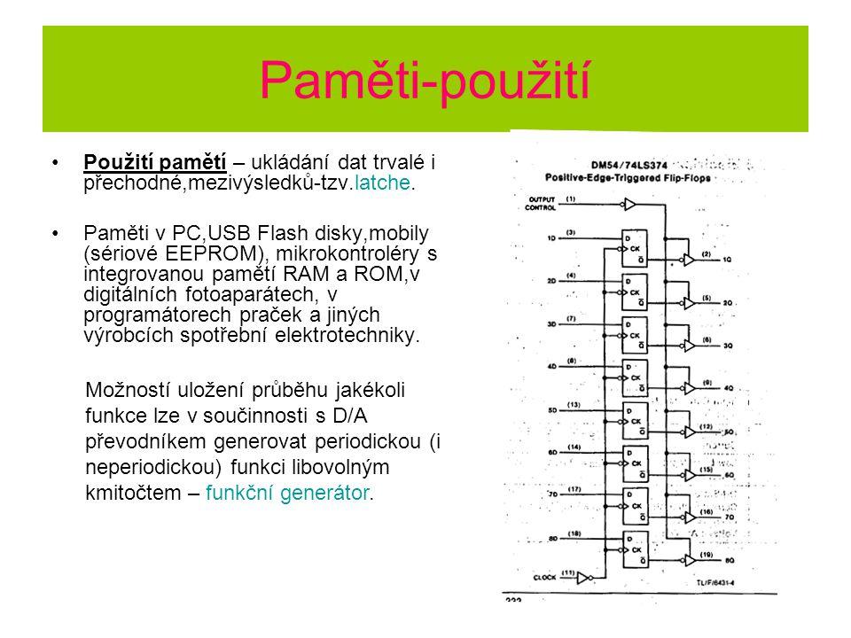 Paměti-použití Použití pamětí – ukládání dat trvalé i přechodné,mezivýsledků-tzv.latche.