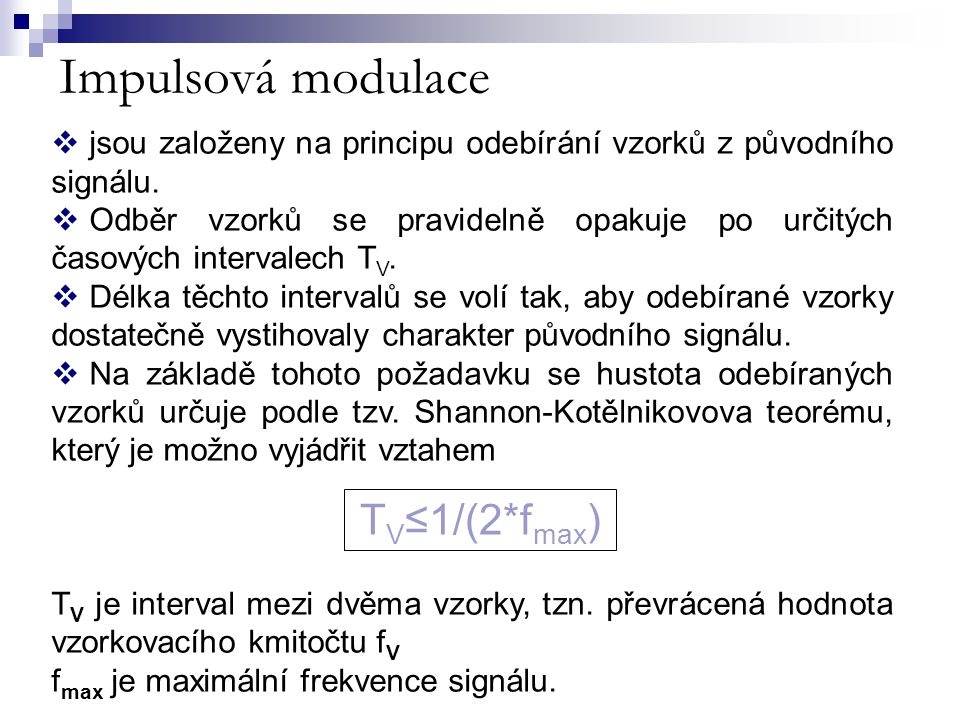 Impulsová modulace TV≤1/(2*fmax)