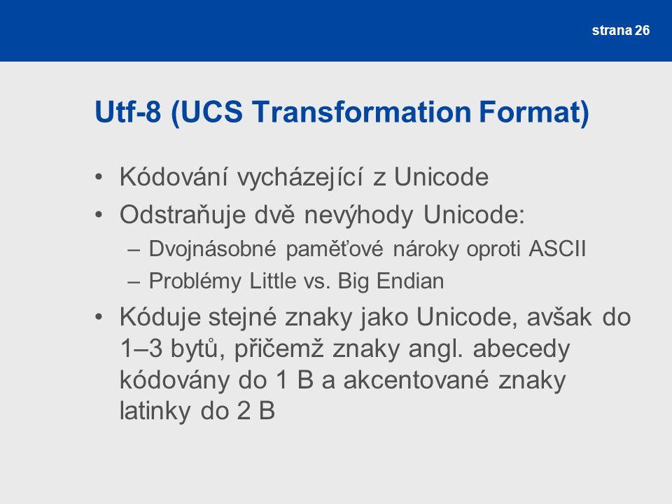 Utf-8 (UCS Transformation Format)