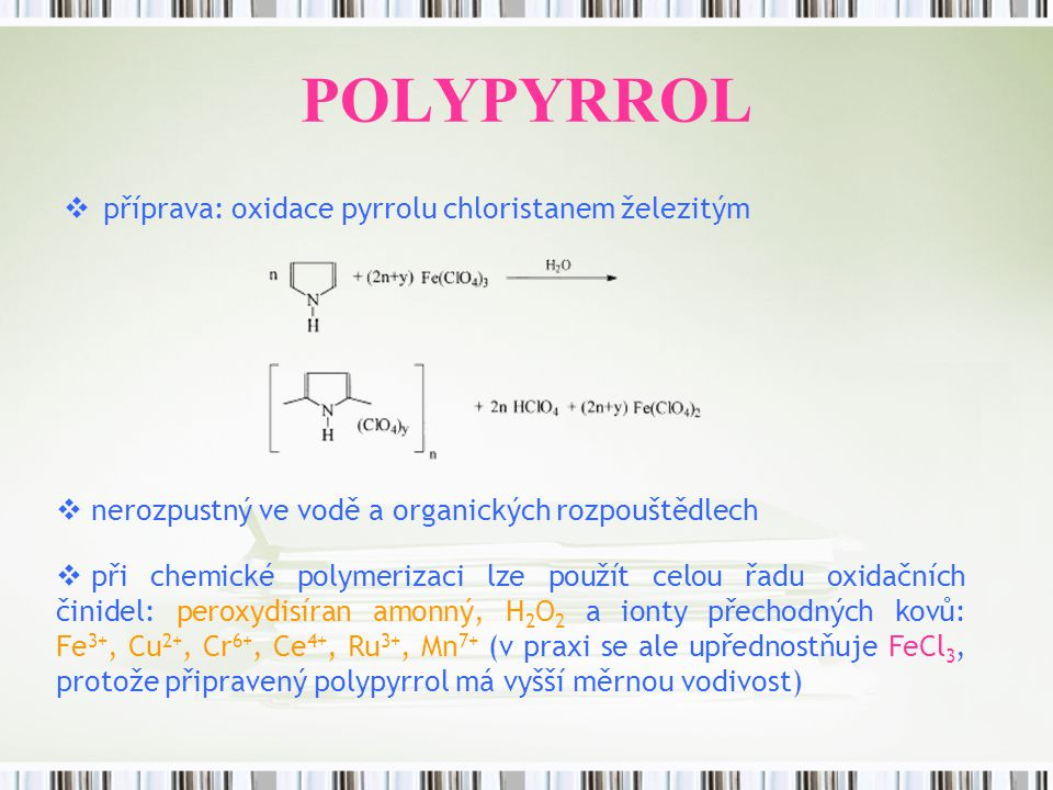 POLYPYRROL příprava: oxidace pyrrolu chloristanem železitým