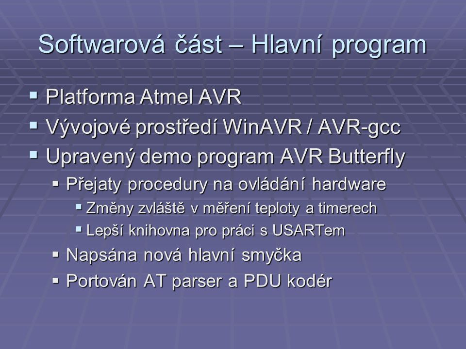 Softwarová část – Hlavní program