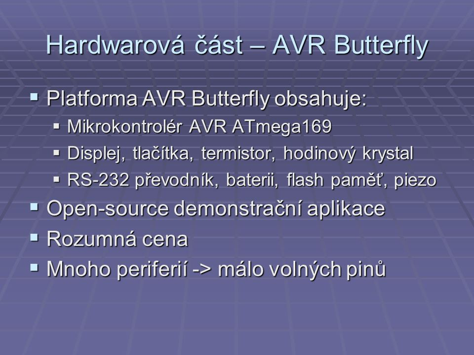 Hardwarová část – AVR Butterfly
