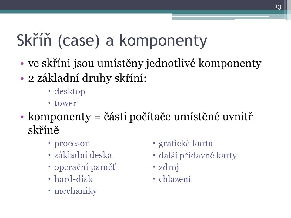 Skříň (case) a komponenty
