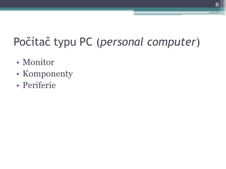Počítač typu PC (personal computer)