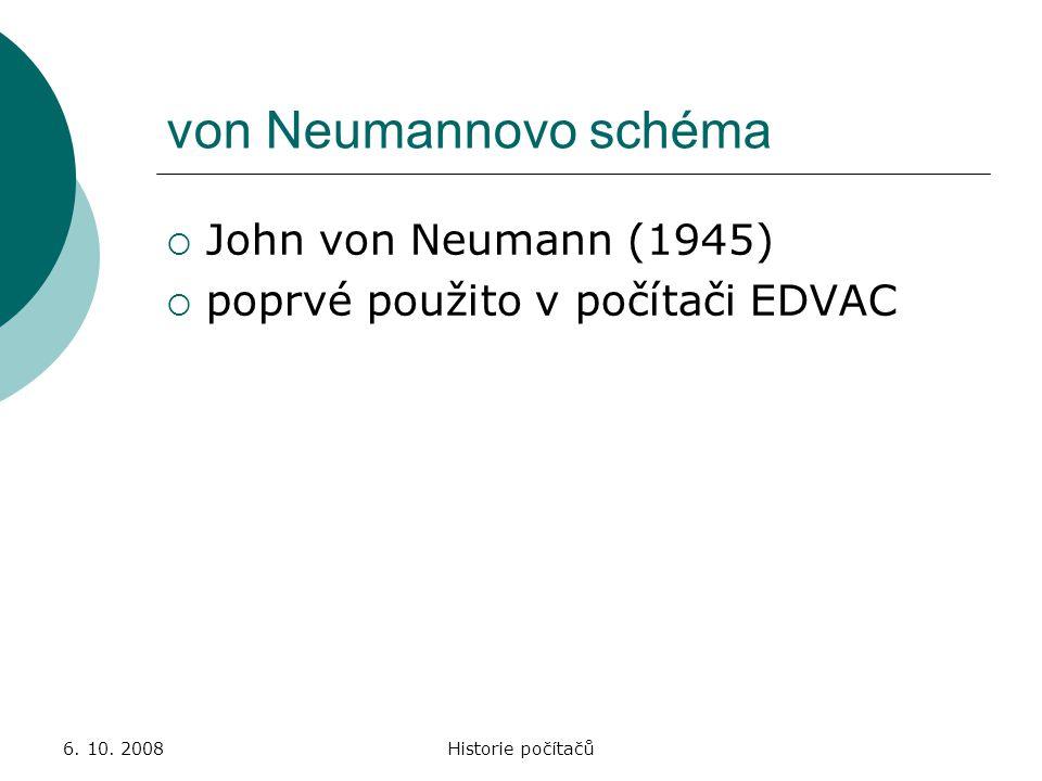 von Neumannovo schéma John von Neumann (1945)