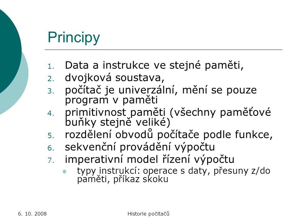 Principy Data a instrukce ve stejné paměti, dvojková soustava,