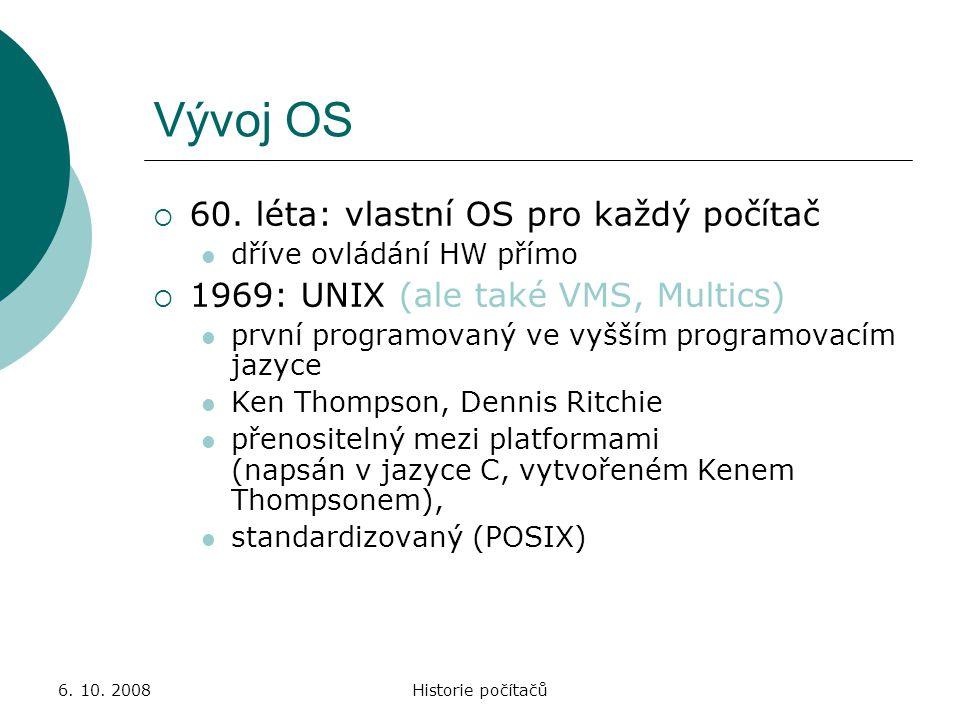 Vývoj OS 60. léta: vlastní OS pro každý počítač
