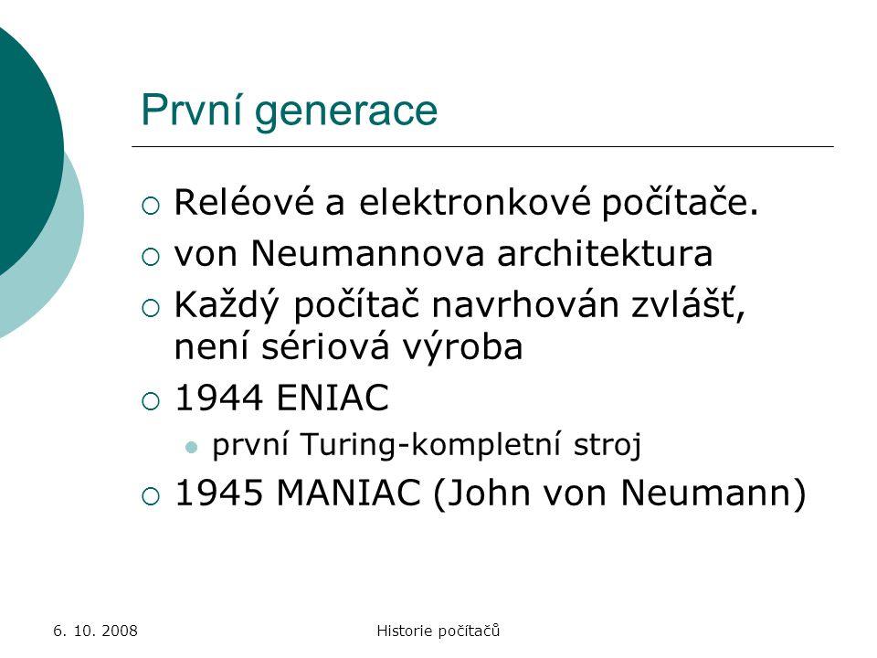 První generace Reléové a elektronkové počítače.