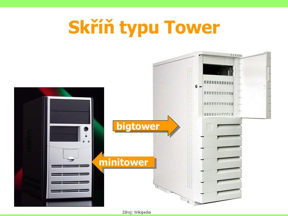 Skříň typu Tower bigtower minitower Zdroj: Wikipedia