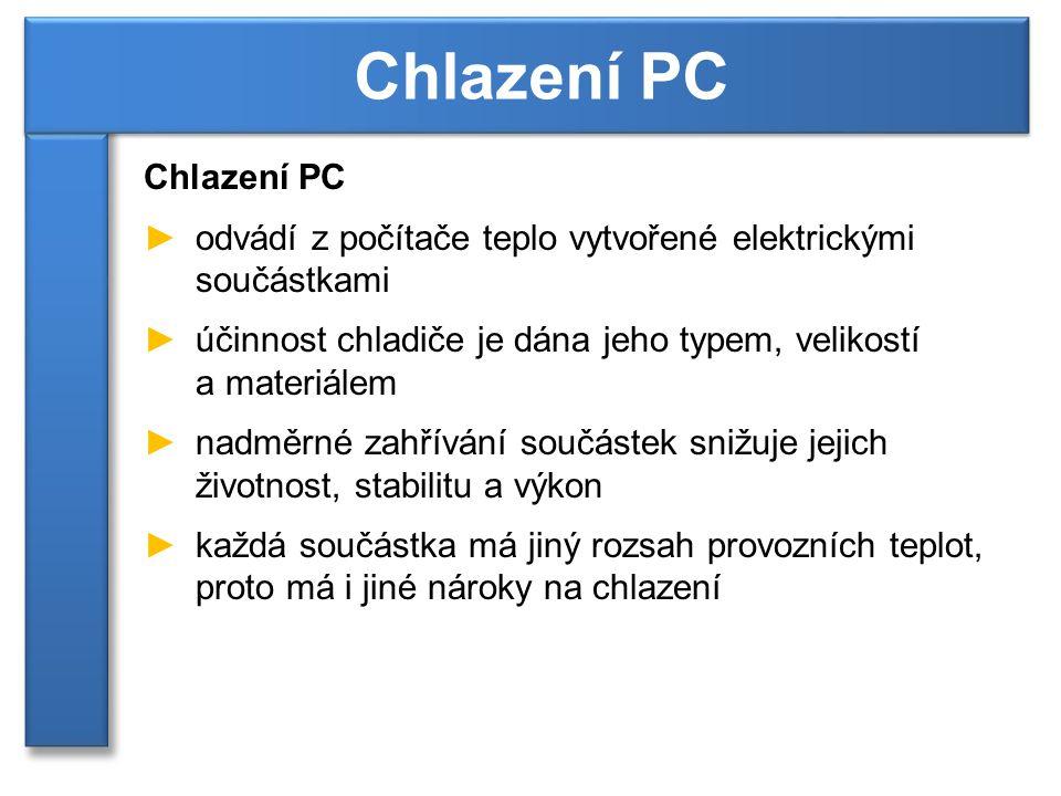 Chlazení PC Chlazení PC