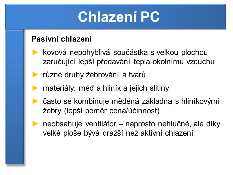 Chlazení PC Pasivní chlazení