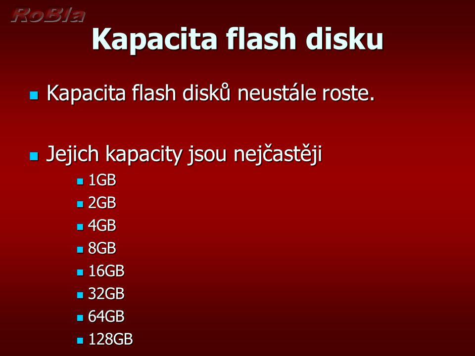 Kapacita flash disku Kapacita flash disků neustále roste.
