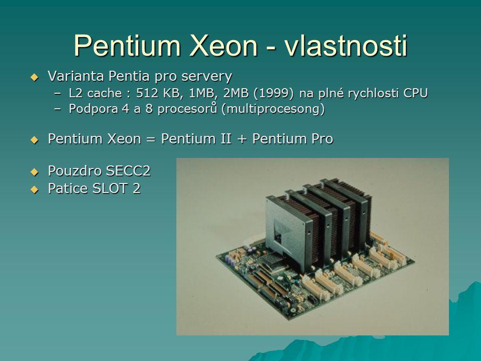 Pentium Xeon - vlastnosti