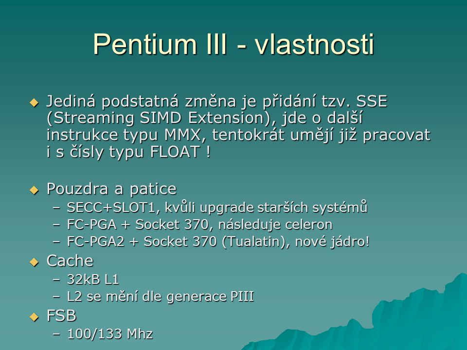 Pentium III - vlastnosti