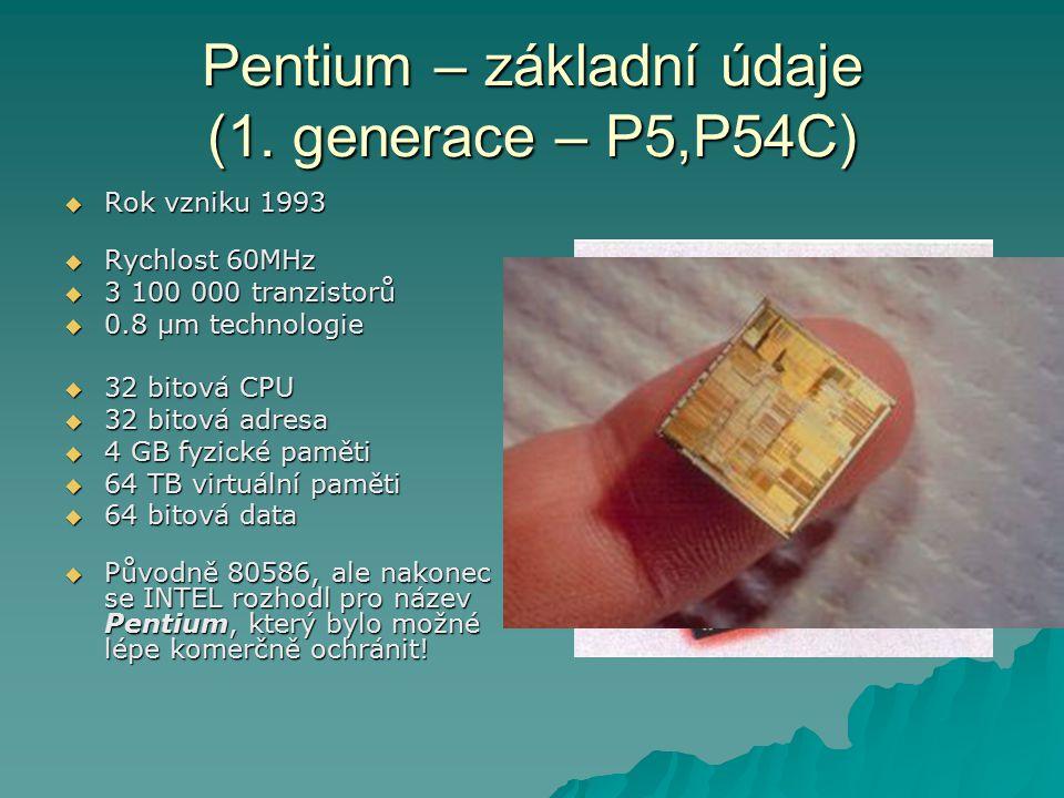 Pentium – základní údaje (1. generace – P5,P54C)